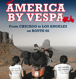 America by Vespa from Chicago to Los Angeles on Route 66